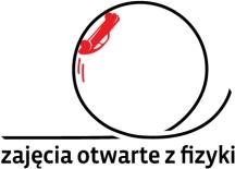 zajęcia otwarte z fizyki na Wydziale Fizyki Uniwersytetu Warszawskiego