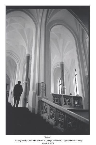 Father - Photograph by Dominika Glazek, in Collegium Novum, Jagiellonian University, March 9, 2001